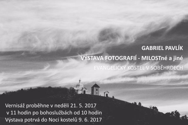 Výstava fotografií Gabriela Pavlíka